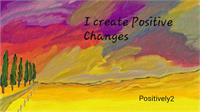 Positive Changes