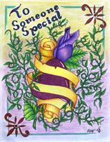 To Someone Special Purple Rose And Vines