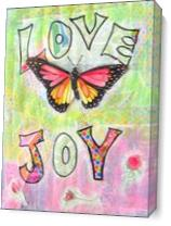Love And Joy As Canvas